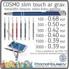 Pildspalva 126 Cosmo Slim Touch